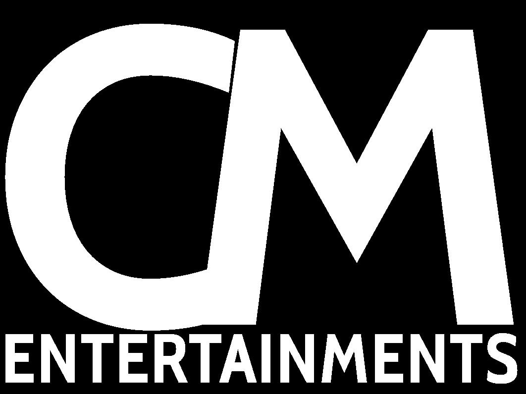 CM Entertainments